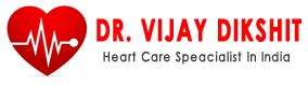 Dr.Vijay Dikshit | Heart Care Speacialist In India